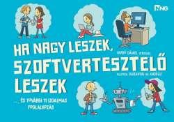 Ha nagy leszek, szoftverfejlesztő leszek - Töltsd le a Varró Dani új verses füzetét!